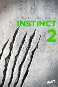 instinct-tome-deux-vincent-villeminot
